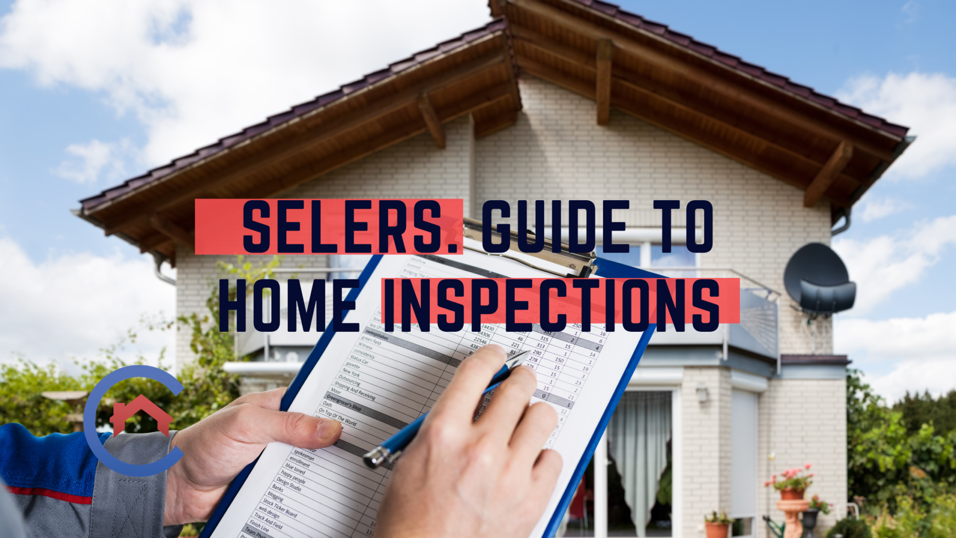 Complete Sellers Guide to Home Inspections!